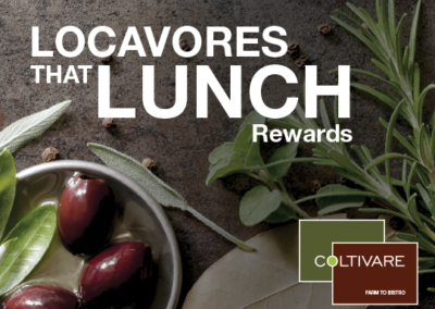Locavores That Lunch Campaign for Coltivare